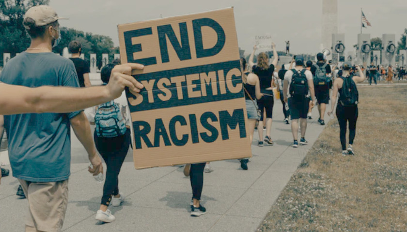 Commentary: Conservatives Shouldn't Accept the Idea of 'Systemic Racism'